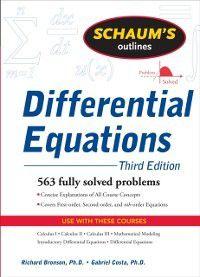 Schaum's Outline Series: Schaum's Outline of Differential Equations, 3ed, Richard Bronson