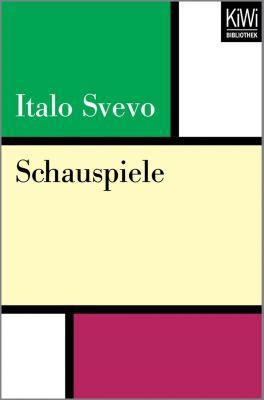 Schauspiele - Italo Svevo |