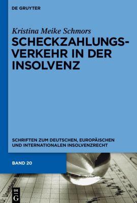 Scheckzahlungsverkehr in der Insolvenz, Kristina M. Schmors