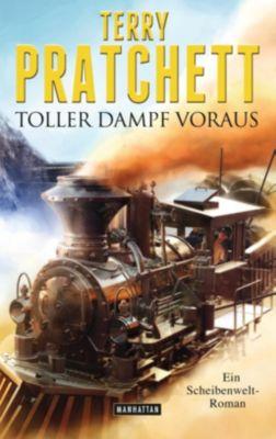 Scheibenwelt Band 34: Toller Dampf voraus, Terry Pratchett