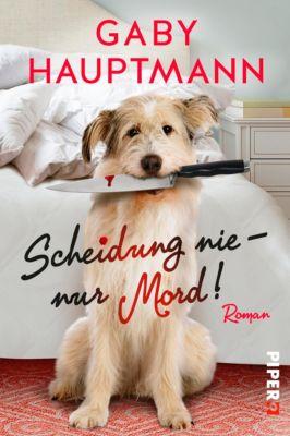 Scheidung nie – nur Mord!, Gaby Hauptmann