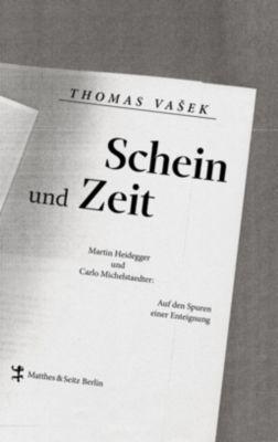 Schein und Zeit, Thomas Vasek