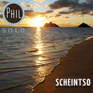 Scheintso, Phil Solo
