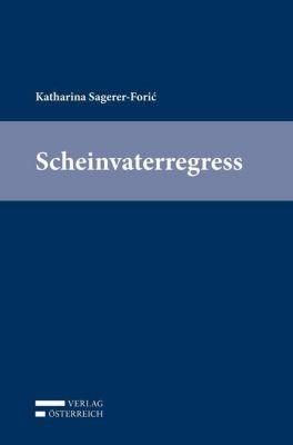 Scheinvaterregress, Katharina Sagerer-Foric