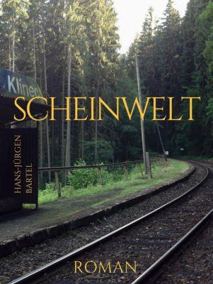 Scheinwelt, Hans-Jürgen Bartel