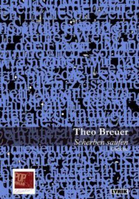 Scherben saufen - Theo Breuer pdf epub