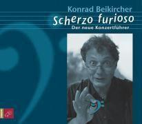Scherzo furioso, 5 Audio-CDs, Konrad Beikircher