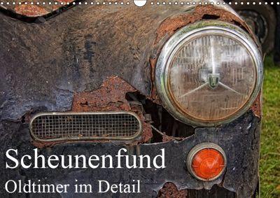 Scheunenfund - Oldtimer im Detail (Wandkalender 2019 DIN A3 quer), Petra Voss