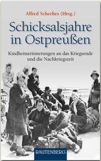 Schicksalsjahre in Ostpreußen -  pdf epub