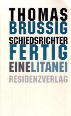 Schiedsrichter Fertig, Thomas Brussig