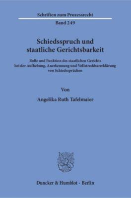 Schiedsspruch und staatliche Gerichtsbarkeit., Angelika Ruth Tafelmaier