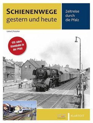 Schienenwege gestern und heute Pfalz -  pdf epub