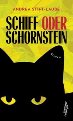 Schiff oder Schornstein - Andrea Stift-Laube pdf epub