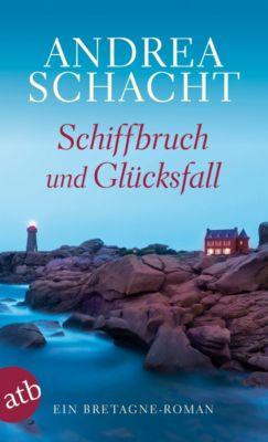 Schiffbruch und Glücksfall, Andrea Schacht