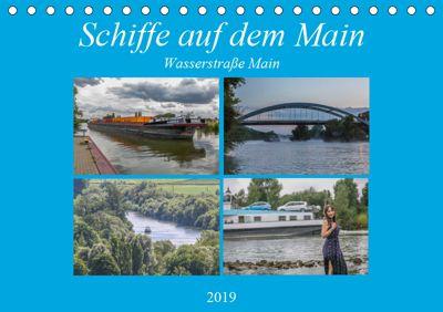 Schiffe auf dem Main - Wasserstraße Main (Tischkalender 2019 DIN A5 quer), Hans Will