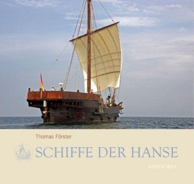 Schiffe der Hanse, Thomas Förster, Roland Obst