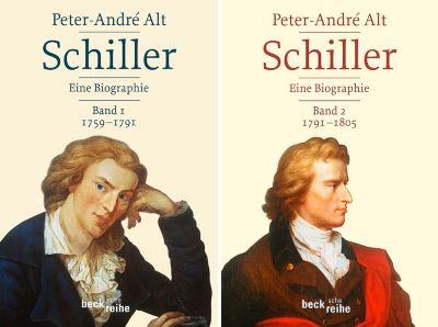 Schiller - Eine Biographie, 2 Bde., Peter-André Alt