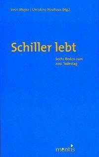 Schiller lebt