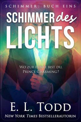 Schimmer: Schimmer des Lichts, E. L. Todd