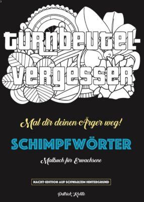 Schimpfwörter-Malbuch, Patrick Kohtz