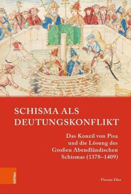 Schisma als Deutungskonflikt - Florian Eßer |