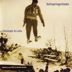 Schispringlieder, Christoph & Lollo