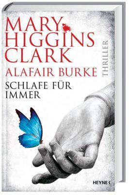 Schlafe für immer, Mary Higgins Clark, Alafair Burke