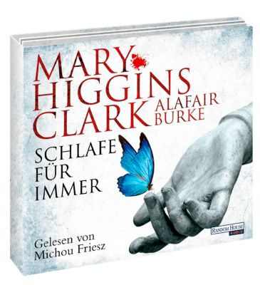Schlafe für immer, 6 Audio-CDs, Mary Higgins Clark, Alafair Burke