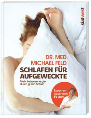Schlafen für Aufgeweckte, Michael Feld
