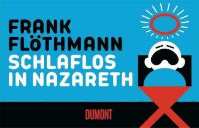 Schlaflos in Nazareth - Frank Flöthmann |