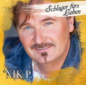 Schlager Für'S Leben, Nik P.
