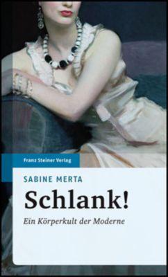 Schlank!, Sabine Merta