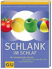 Schlank im Schlaf, Dr. med. Detlef Pape, Rudolf Schwarz, Helmut Gillessen