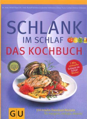 Schlank im Schlaf, Helmut Gillessen, Gabriele Heßmann, Dr. med. Detlef Pape, Rudolf Schwarz, Elmar Trunz-Carlisi
