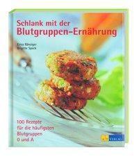Schlank mit der Blutgruppen-Ernährung, Erica Bänziger, Brigitte Speck