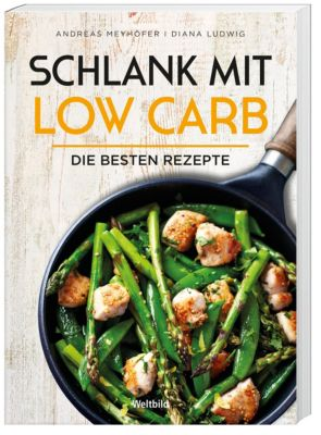 Schlank mit Low Carb, Andreas Meyhöfer, Diana Ludwig