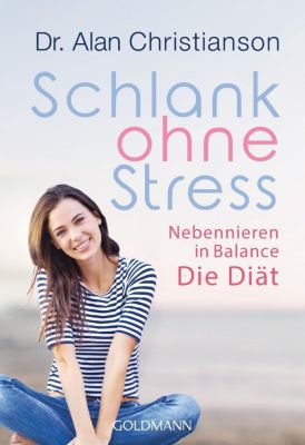 Schlank ohne Stress - Alan Christianson |