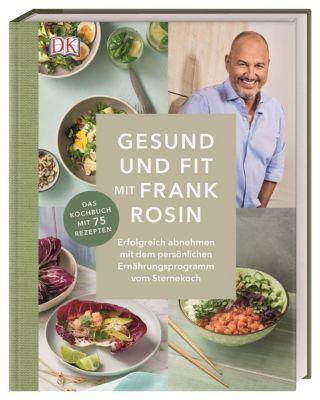 Schlank und fit mit Frank Rosin - Frank Rosin |