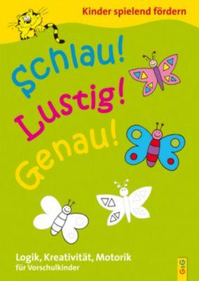 Schlau! Lustig! Genau! / Vorschule - Engelbert Gressl |