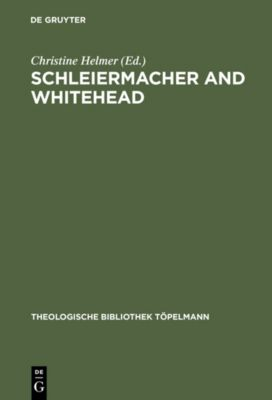Schleiermacher and Whitehead