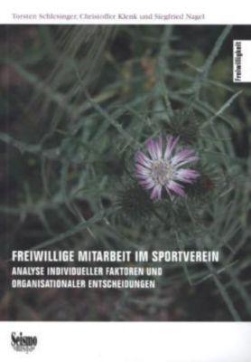 Schlesinger, T: Freiwillige Mitarbeit im Sportverein, Torsten Schlesinger, Christoffer Klenk, Siegfried Nagel