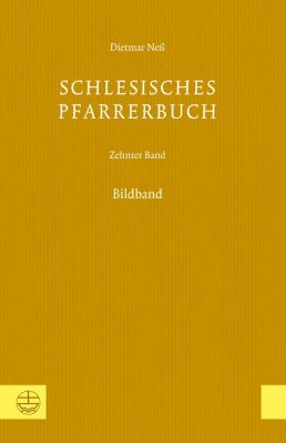 Schlesisches Pfarrerbuch: Schlesisches Pfarrerbuch, Dietmar Neß