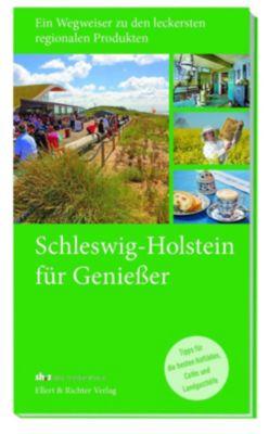 Schleswig-Holstein für Genießer