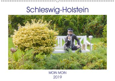Schleswig-Holstein Moin Moin (Wandkalender 2019 DIN A2 quer), Martina Busch