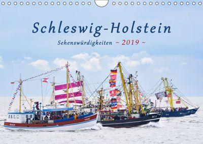 Schleswig-Holstein Sehenswürdigkeiten (Wandkalender 2019 DIN A4 quer), Rainer Kulartz