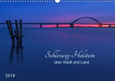 Schleswig-Holstein - über Stadt und Land (Wandkalender 2019 DIN A3 quer), Klaus Kolfenbach