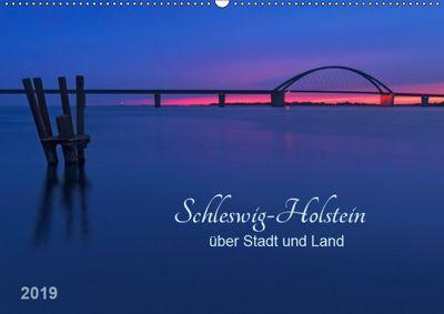 Schleswig-Holstein - über Stadt und Land (Wandkalender 2019 DIN A2 quer), Klaus Kolfenbach