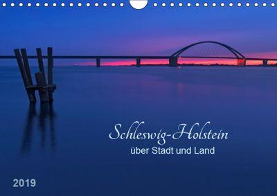 Schleswig-Holstein - über Stadt und Land (Wandkalender 2019 DIN A4 quer), Klaus Kolfenbach