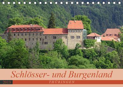 Schlösser- und Burgenland Thüringen (Tischkalender 2019 DIN A5 quer), Flori0