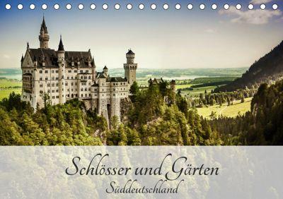 Schlösser und Gärten Süddeutschland (Tischkalender 2019 DIN A5 quer), Andy D.